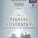 "Teatro Familiar: ""Piratas Ilustrados"" de Reciclown"